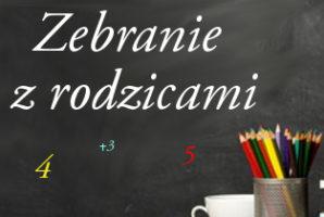 Zebrania Klasowe i konsultacje z rodzicami