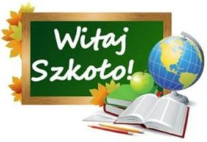 Witaj Szkoło – uroczyste rozpoczęcie roku szkolnego 2019/2020