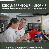 2-LETNIA BRANŻOWA SZKOŁA II STOPNIA Technik Żywienia i Usług Gastronomicznych